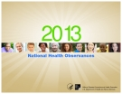 National Health Observances 2013 -U.S. Department of Health and Human Services Public Affairs Contacts