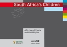 South Africa's Children A Review of Equity and Child Rights
