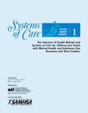 The Intersect of Health Reform and Systems of Care for Children and Youth with Mental Health and Substance Use Disorders and Their Families