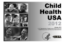 Child Health USA 2012 Health Resources and Services Administration