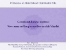 GESTATIONAL DIABETES MELLITITUS: SHORT TERM AND LONG TERM EFFECT ON CHILD'S HEALTH