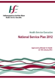 Health Service Executive National Service Plan 2012: Approved by Minister for Health