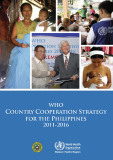 WHO  Country  Cooperation  Strategy  for the  Philippines  2011-2016