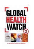 Global health watch 3 an alternative world health    report