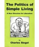 The Politics Of Simple Living