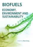 Biofuels - Economy, Environment and Sustainability