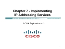 Chapter 7 - Implementing IP Addressing Services