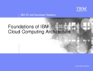 Foundations of IBM Cloud Computing Architecture
