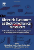 Dielectric Elastomers as Electromechanical Transducers