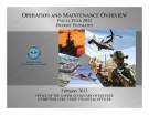 OPERATION AND MAINTENANCE OVERVIEW FISCALYEAR 2013 BUDGET ESTIMATES