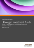 Audited Annual Report JPMorgan Investment Funds Société d'Investissement à Capital Variable, Luxembourg (R.C.S. No B 49 663)