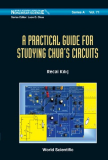 A PRACTICAL GUIDE FOR STUDYING CHUA'S CIRCUITS
