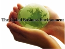 the global business environment