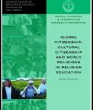 Global Citizenship, Cultural Citizenship and World Religions in Religion Education
