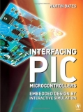 Interfacing PIC Microcontrollers Embedded Design by Interactive Simulation