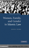 WOMEN, FAMILY, AND GENDER IN ISLAMIC LAW