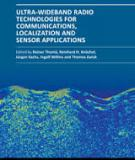 ULTRA-WIDEBAND RADIO  TECHNOLOGIE FOR  COMMUNICATIONS,  LOCALIZATION AND  SENSOR APPLICATIONS