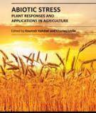 ABIOTIC STRESS - PLANT RESPONSES AND APPLICATIONS IN AGRICULTURE