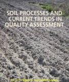 SOIL PROCESSES AND CURRENT TRENDS IN QUALITY ASSESSMENT