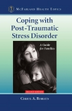 Coping with Post-Traumatic Stress Disorder SECOND EDITION