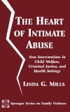 THE HEART OF INTIMATE ABUSE