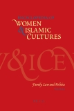 Encyclopedia of Women  & Islamic Cultures volume ii Family, Law and Politics