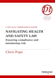 A SPECIALLY COMMISSIONED REPORT NAVIGATING HEALTH AND SAFETY LAW