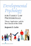 Developmental Psychology for Family Law Professionals