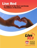 Live Red in support of the Heart and Stroke Foundation of Manitoba