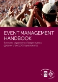 EVENT MANAGEMENT  HANDBOOK for event organisers of larger events  (greater than 3,000 spectators)