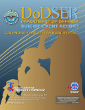 DODSER DEPARTMENT OF DEFENSE SUICIDE EVENT REPORT CALENDAR YEAR 2011 ANNUAL REPORT