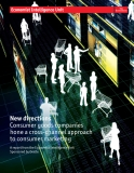 New directions Consumer goods companies  hone a cross-channel approach to consumer marketing