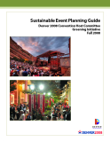 Sustainable Event Planning Guide Denver 2008 Convention Host Committee Greening Initiative Fall 2008