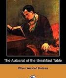 The Autocrat Of The Breakfast Table (dodo Press) By Oliver Wendell Holmes