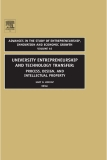 UNIVERSITY ENTREPRENEURSHIP AND TECHNOLOGY TRANSFER: PROCESS, DESIGN, AND INTELLECTUAL PROPERTY