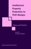 INTELLECTUAL PROPERTY PROTECTION IN VLSI DESIGNS