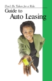 Don't Be Taken for a Ride Guide to Auto Leasing
