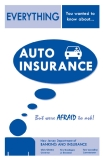 AUTO INSURANCE BUT WERE AFRAID TO ASK!