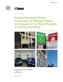 Parking Standards Review: Examination of Potential Options  and Impacts of Car Share Programs  on Parking Standards