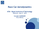 RACE CAR AERODYNAMICS: KTH - ROYAL INSTITUTE OF TECHNOLOGY