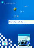 The future of the car by Oliver S Kaiser, Heinz Eickenbusch, Vera Grimm, Axel Zweck