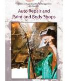 Managing Automotive Repair And Body Shop Wastes
