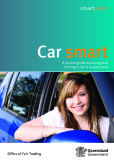 Car smart - A pocket guide to buying and  owning a car in Queensland