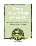 Keep Your Shop in Tune A Best Management Practices Guide for Automotive Industries