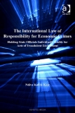 THE INTERNATIONAL LAW OF RESPONSIBILITY FOR  ECONOMIC CRIMES