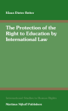The Protection of the Right to Education  by International Law