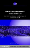 Conflict of Norms in Public International Law How WTO Law Relates to other Rules of International Law
