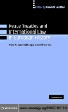 PEACE TREATIES AND INTERNATIONAL LAW IN EUROPEAN HISTORY