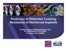 Prediction of Reflection Cracking Resistance of Reinforced Asphalts - Dr Binh Vuong (ARRB/Swinburne Uni)
