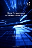 GLOBAL PERSPECTIVES ON E-COMMERCE TAXATION LAW